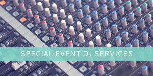 Special Event DJ Services